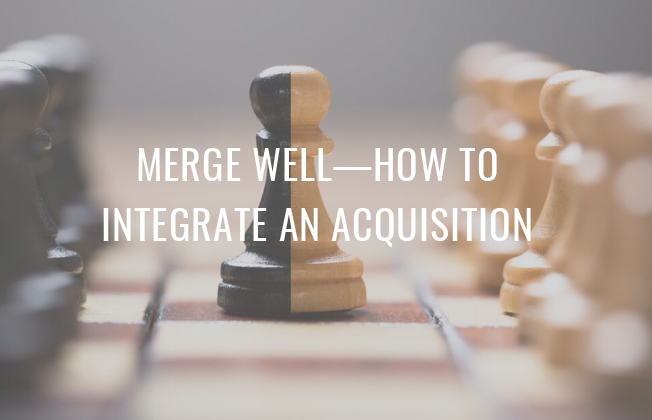 How to Integrate an Acquisition